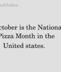 October is the National Pizza Month