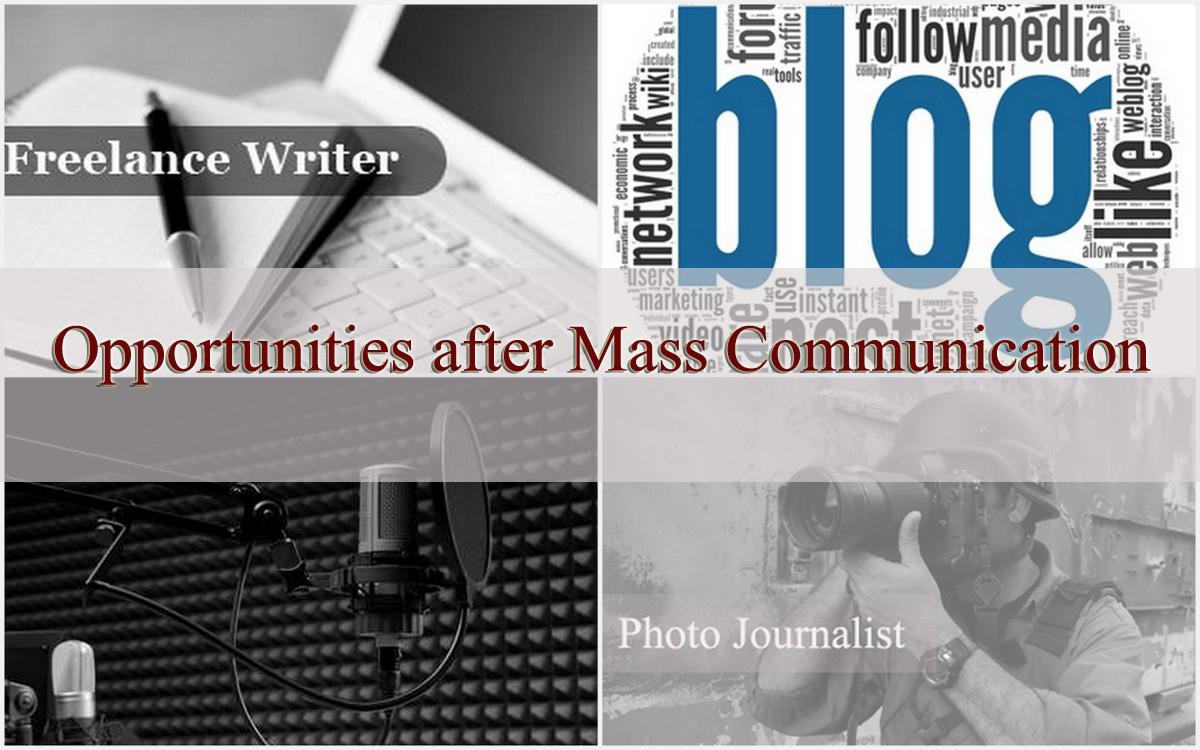 Opportunities after Mass Communication